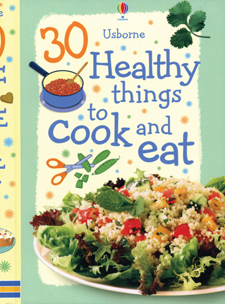 30 healthy things to cook