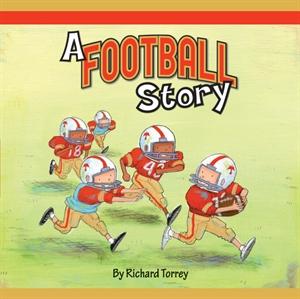 A Football Story by Richard Torrey